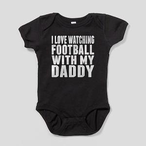 I Love Watching Football With My Daddy Baby Bodysu