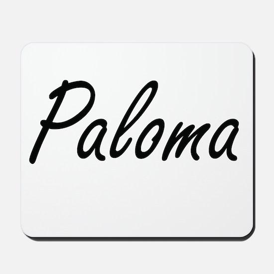 Paloma artistic Name Design Mousepad