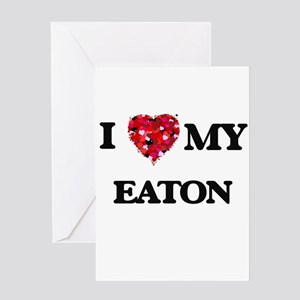 I Love MY Eaton Greeting Cards