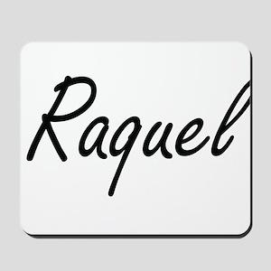 Raquel artistic Name Design Mousepad