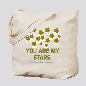 YOU ARE MY STARS. Tote Bag