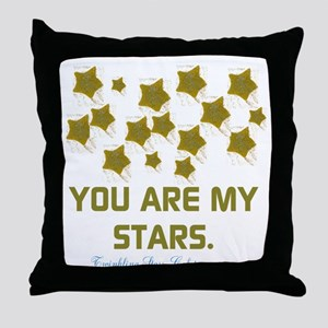 YOU ARE MY STARS. Throw Pillow
