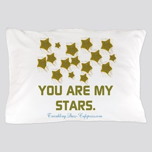 YOU ARE MY STARS. Pillow Case