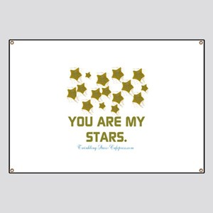 YOU ARE MY STARS. Banner