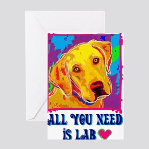 All You Need is Lab Greeting Cards