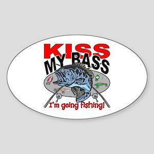Kiss My Bass, I'm Going Fishing Sticker (Oval)
