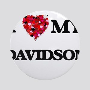 I Love MY Davidson Ornament (Round)
