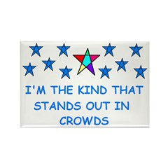 STANDS OUT IN CROWDS Rectangle Magnet (100 pack)