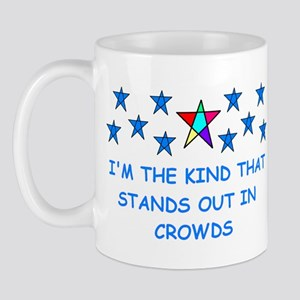 STANDS OUT IN CROWDS Mug