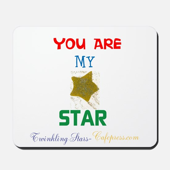 YOU ARE MY STAR. STAR DESIGN. Mousepad