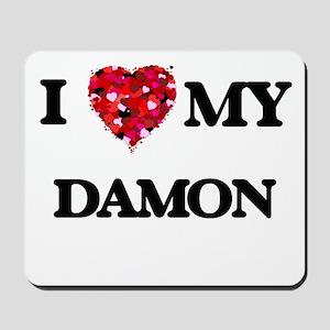 I Love MY Damon Mousepad