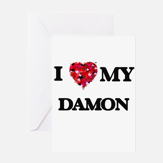 I Love MY Damon Greeting Cards