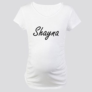 Shayna artistic Name Design Maternity T-Shirt
