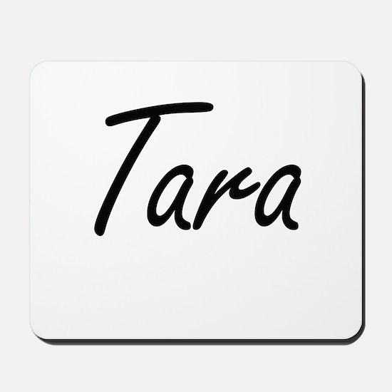 Tara artistic Name Design Mousepad