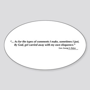 George S. Patton comments Oval Sticker