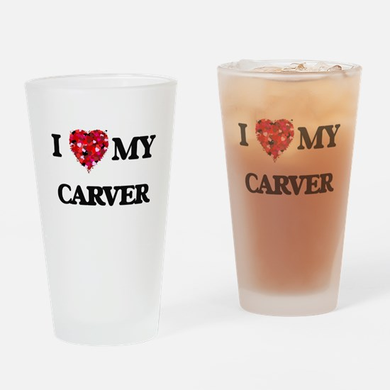I Love MY Carver Drinking Glass
