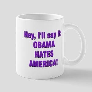 Obama Hates Mug