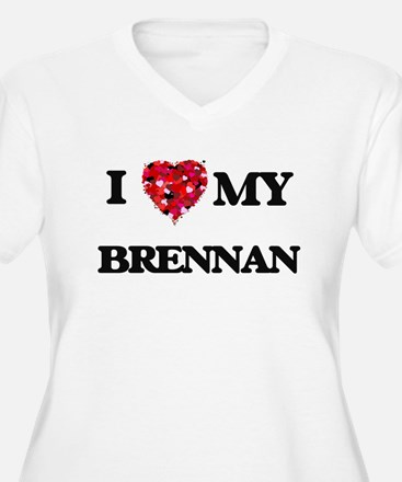 I Love MY Brennan Plus Size T-Shirt