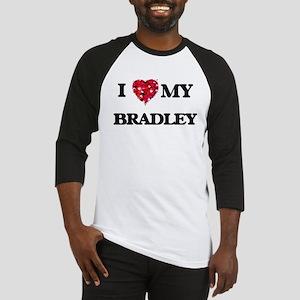 I Love MY Bradley Baseball Jersey