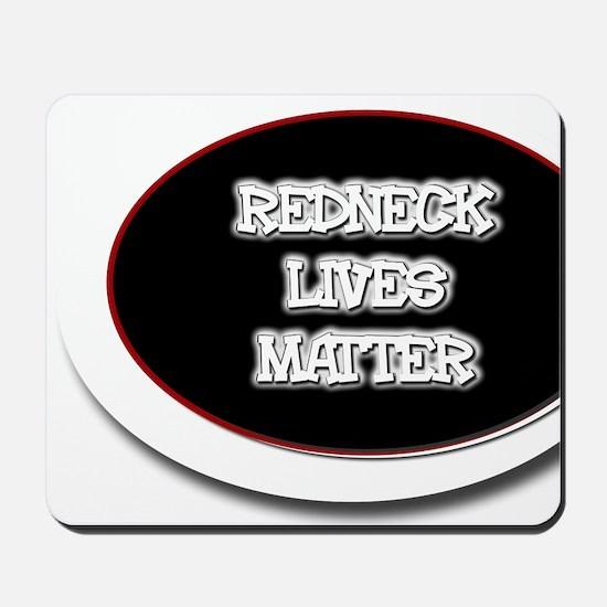 Black and White Rednecks Lives Matter Mousepad