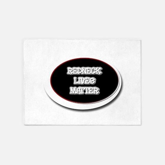Black and White Rednecks Lives Matt 5'x7'Area Rug