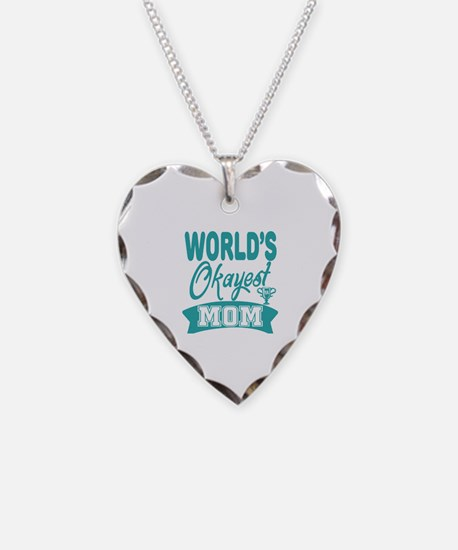 World's Okayest Mom Necklace