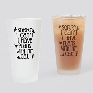 Sorry Plans With The Cat Drinking Glass