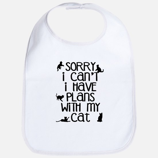 Sorry Plans With The Cat Bib