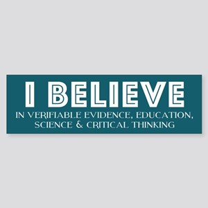 I BELIEVE Bumper Sticker