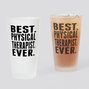 Best. Physical Therapist. Ever. Drinking Glass