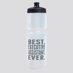 Best. Executive Assistant. Ever. Sports Bottle