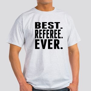 Best. Referee. Ever. T-Shirt