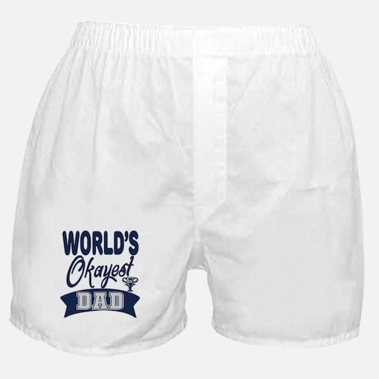 World's Okayest Dad Boxer Shorts