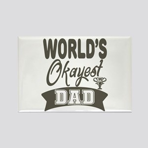 World's Okayest Dad Magnets
