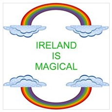 Ireland is Magical Poster