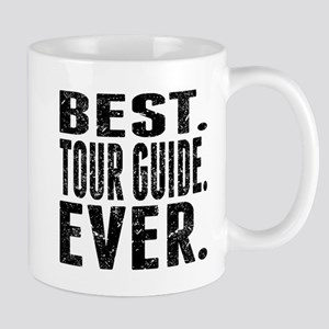 Best. Tour Guide. Ever. Mugs
