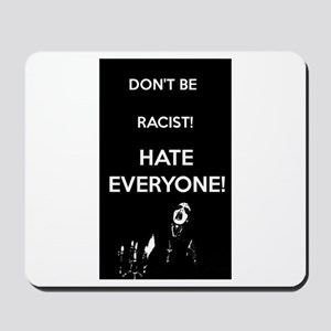 HATE EVERYONE Mousepad