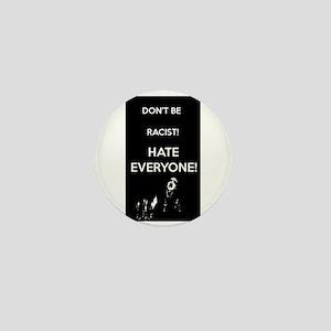 HATE EVERYONE Mini Button