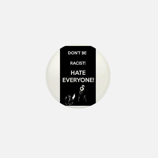 HATE EVERYONE Mini Button