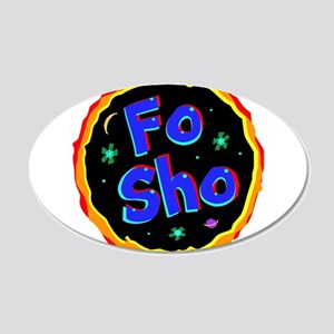 fo sho Wall Decal