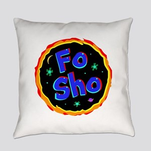 fo sho Everyday Pillow