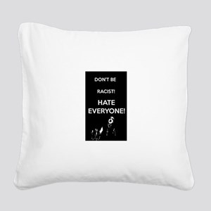 HATE EVERYONE Square Canvas Pillow