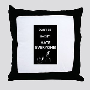 HATE EVERYONE Throw Pillow