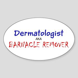 Dermatologist AKA Barnacle Remover Frank's Sticker