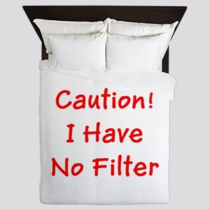 Caution! I Have No Filter Ronald's Fa Queen Duvet