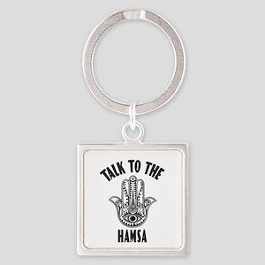 Talk To The Hamsa Keychains