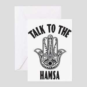 Talk To The Hamsa Greeting Cards