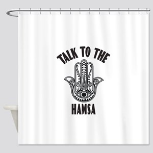 Talk To The Hamsa Shower Curtain