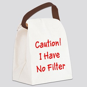 Caution! I Have No Filter Ronald Canvas Lunch Bag