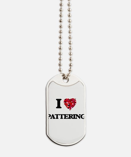 I Love Pattering Dog Tags